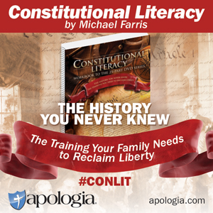 Constitutional Literacy by Michael Farris